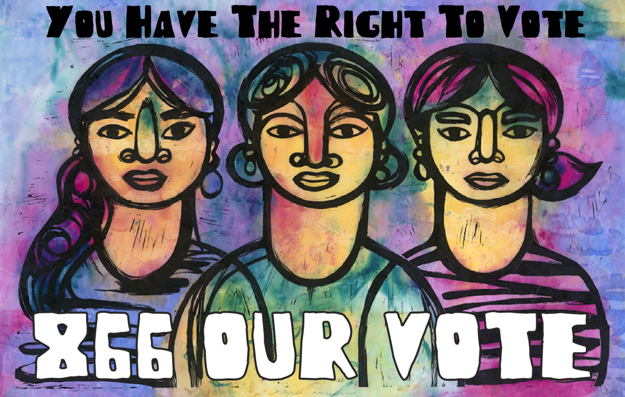 You Have the Right to Vote. 866-OUR-VOTE